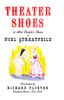 Theater Shoes  Or Other People s Shoes