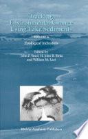 Tracking Environmental Change Using Lake Sediments Book