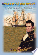 Bravest of the Brave  : The Adventures of Captain David Porter, USN, 1796-1843
