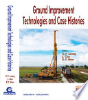 Ground Improvement Technologies and Case Histories