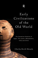 Early Civilizations of the Old World