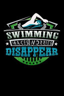 Swimming Makes Worries Disappear