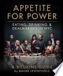 Appetite for Power