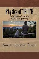 Physics of TRUTH