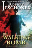 The Walking Bomb ebook