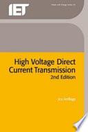High Voltage Direct Current Transmission