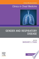 Gender and Respiratory Disease, An Issue of Clinics in Chest Medicine, E-Book