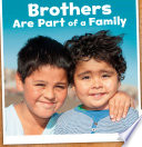 Brothers  Are Part of a Family Book