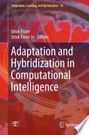 Adaptation And Hybridization In Computational Intelligence Book PDF