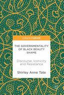 Pdf The Governmentality of Black Beauty Shame