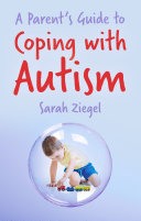 Parent s Guide to Coping with Autism
