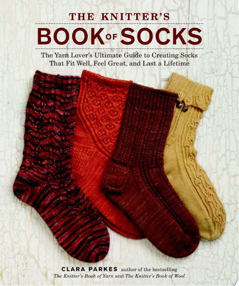 The Knitter s Book of Socks