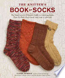 The Knitter S Book Of Socks PDF