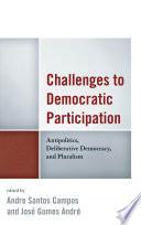 Challenges To Democratic Participation