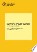 Protein Quality Assessment In Follow Up Formula For Young Children And Ready To Use Therapeutic Foods