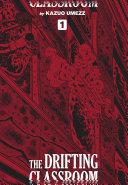 The Drifting Classroom: Perfect Edition, Vol. 1 Pdf