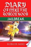 Diary of Mike the Roblox Noob