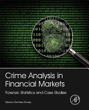 Data Mining and Crime Analysis in Financial Markets