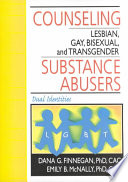 Counseling Lesbian Gay Bisexual And Transgender Substance Abusers