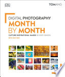 Digital Photography Month by Month Book PDF