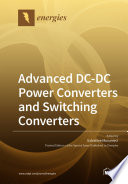 Advanced DC DC Power Converters and Switching Converters Book