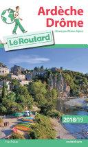 Guide du Routard Ardèche Drôme 2018/19