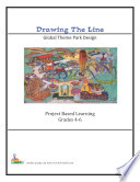 Drawing the Line Global Theme Park Design Grades 4 6 Book