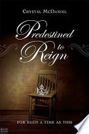 Predestined to Reign