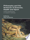 Philosophy and the Sciences of Exercise  Health and Sport