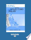 Living with Spinal Cord Injury  A Wellness Approach  Large Print 16pt