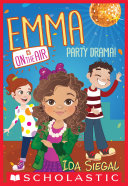 Party Drama! (Emma is on the Air #2)