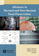 Advances in Thermal and Non Thermal Food Preservation