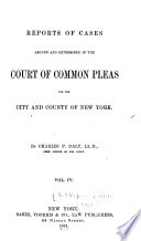 Reports of Cases Argued and Determined in the Court of Common Pleas for the City and County of New York