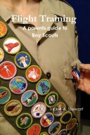 Flight Training A parents guide to Boy Scouts