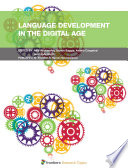 Language Development in the Digital Age