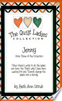 Jenny Book Three  : The Quilt Ladies Collection