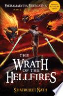 Vikramaditya Veergatha Book 4   The Wrath of the Hellfires