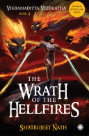 Vikramaditya Veergatha Book 4 - The Wrath of the Hellfires