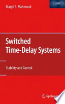 Switched Time Delay Systems