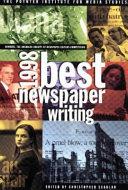 Best Newspaper Writing 1998 Book