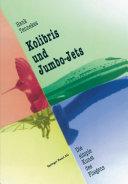 Kolibris und Jumbo-Jets