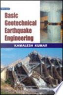 Basic Geotechnical Earthquake Engineering, New Age International Publishers, 2008