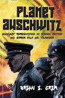 Pdf Planet Auschwitz