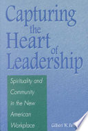 Capturing the Heart of Leadership