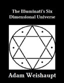 The Illuminati's Six Dimensional Universe Pdf/ePub eBook