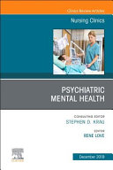 Psychiatric Disorders An Issue Of Nursing Clinics Of North America