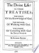 The Divine Life  in Three Treatises