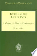 Ethics And The Life Of Faith