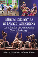 Ethical Dilemmas in Dance Education