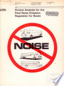 Docket Analysis for the Final Noise Emission Regulation for Buses Book
